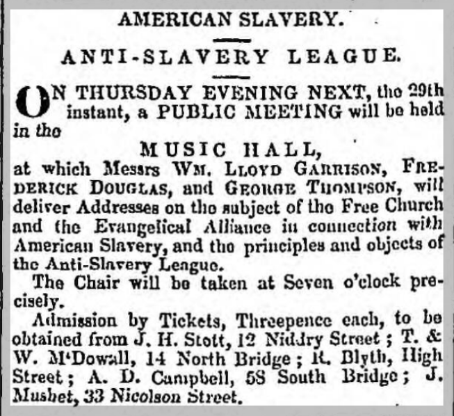 Notice of Anti-Slavery Meeting in Edinburgh's Music Hall, 29 Oct 1846 featuring William Lloyd Garrison, Frederick Douglas[s] and George Thompson