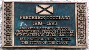 Plaque marking the place Frederick Douglass stayed in Edinburgh