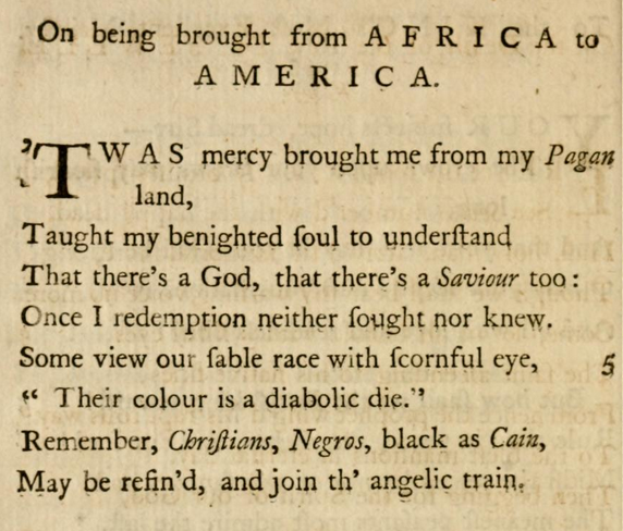 Phillis Wheatley, 'On being brought from Africa to America'.